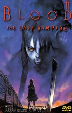 Blood - The Last Vampire